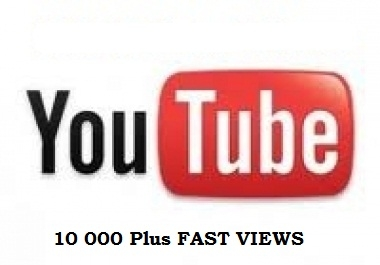 give You 10,000+Very Urgent YOUTUBE Views in  very short time