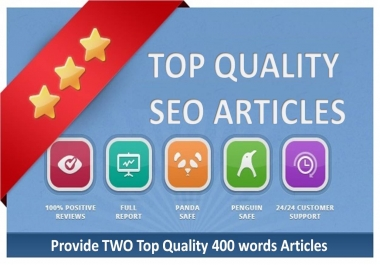Write TWO 400 Words Top Quality SEO Articles