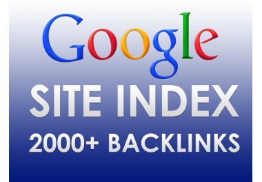 I will get Your Site Indexed By Google AND Also Give You 2000 Backlinks