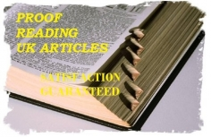 I will proof-read any U.K. article and correct, grammar, context & structure up to 500 wo