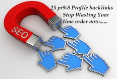 I will create 25 pr9 to pr8 hi quality profile backlinks