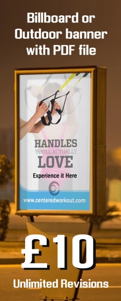 I will design professional outdoor roll up banner or billboard or yard sign