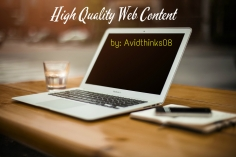 I will write high quality Web content of up to 600 words at a quick around time