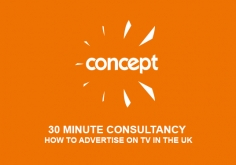 I will offer a 30 minute consultancy on How to Advertise on TV in the UK, with costings