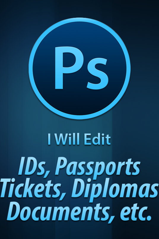 I will edit any document - ID, passport, ticket, diploma, driving license, certificate, utility b