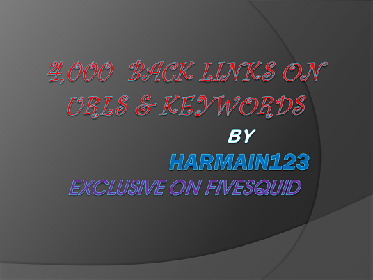 I will Create 4,000 Back links for your URL & Keywords.up to PR 8