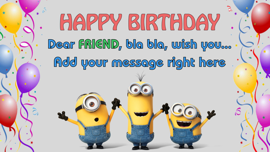 Make video minions Sing Happy Birthday and add your message for 5 – Minion Happy Birthday Card