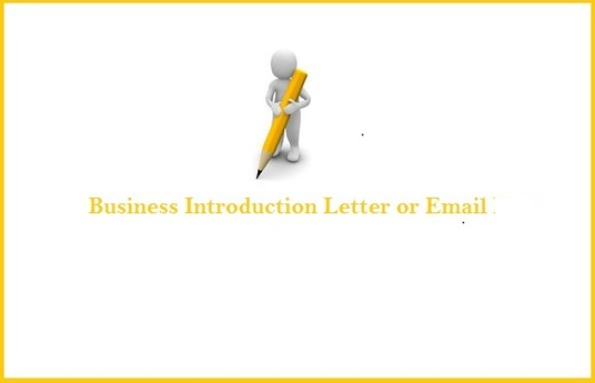 Write an excellent business introduction letter or email for your – Business Introduction Letter
