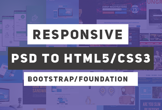I will create psd to html5 css3 using bootstrap or foundation