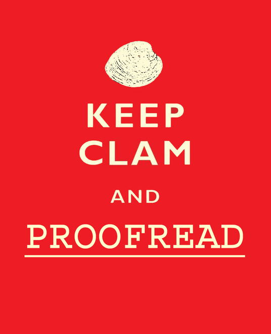 I will proofread any piece of writing up to 10 A4 pages in length