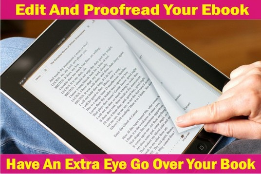 I will Edit And Proofread Your eBook ACCURATELY