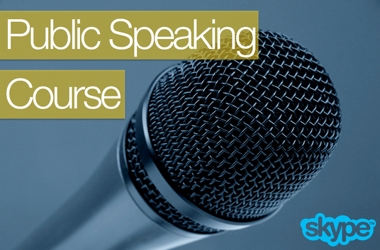 I will give you a personal and certificated 4 part public speaking course over Skype