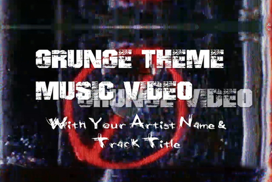 I will create a stunning GRUNGE music video for your song