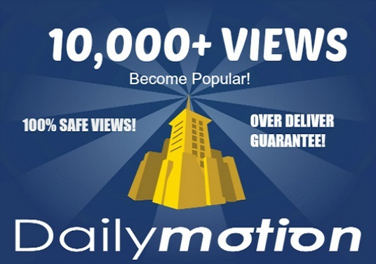 I will provide 10000 - 10K+ Dailymotion Video views
