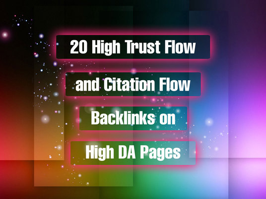 I will Provide 20 high Trust flow and citation flow backlinks on high Domain authority