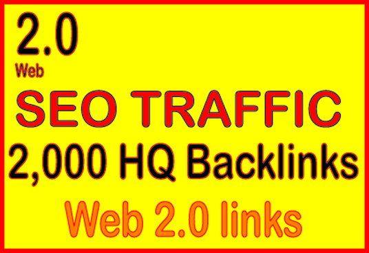 Get 2,000 web 2.0 high quality backlinks for your link(s)/keywords