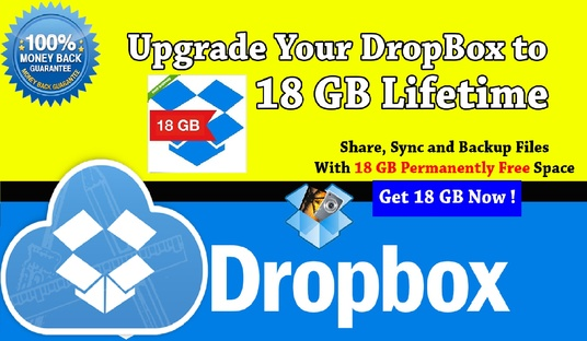 I will upgrade your drop box space to 18 GB foever