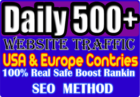 I will send Daily 500 Plus real killer Europe USA traffic Total 6000