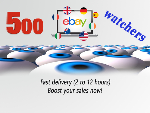 add 500 eBay watchers to your listing to boost your Ranking
