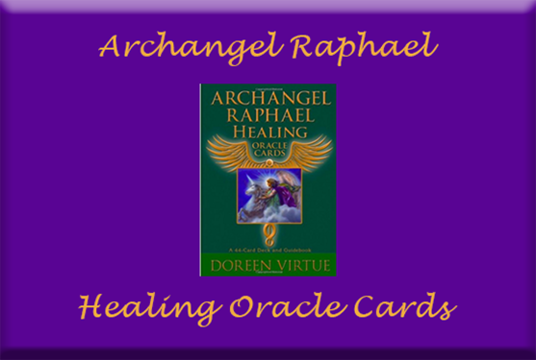 I will do an Archangel Raphael Oracle Card Psychic Reading