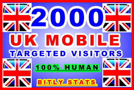 I will Drive 2000  UK Mobile | 100% Real Human | Niche Targeted Visitors | 100% AdSense Safe | 10