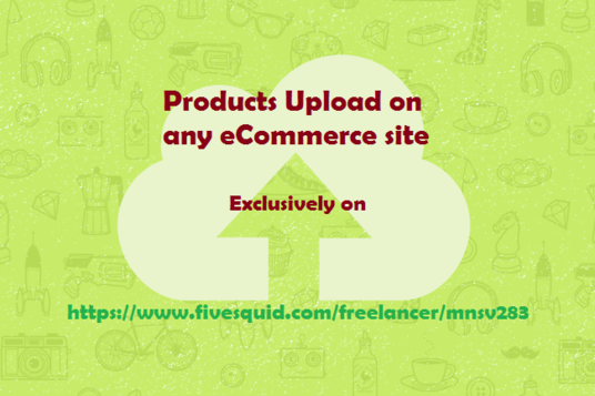 I will upload 20 products on any eCommerce site