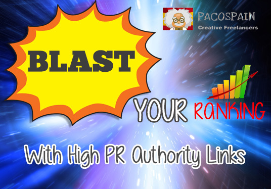 I will BLAST your rankings with high PR authority links