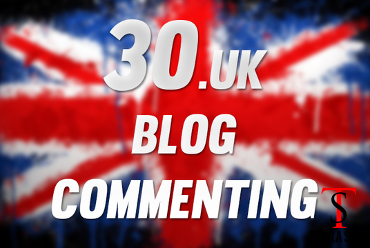 I will provide 30 .UK blog comments 100% manually dofollow pages