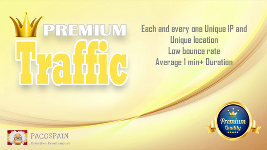 send you HIGH QUALITY PREMIUM traffic with long visit time and low bounce rate