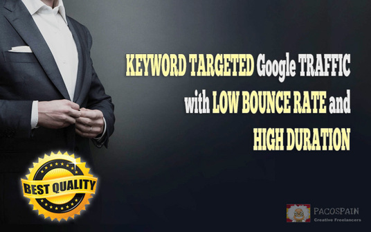 I will send KEYWORD TARGETED Google TRAFFIC with LOW BOUNCE RATE and HIGH DURATION
