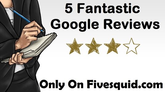 I will Write Fantastic 5 Google Reviews for your Business