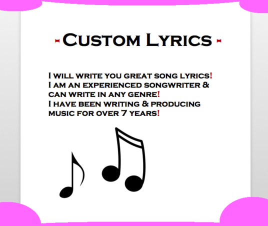 I will write you great song lyrics