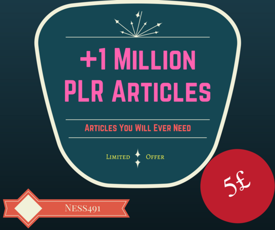 I will 1 Million high quality Plr articles cover all topics, well organized