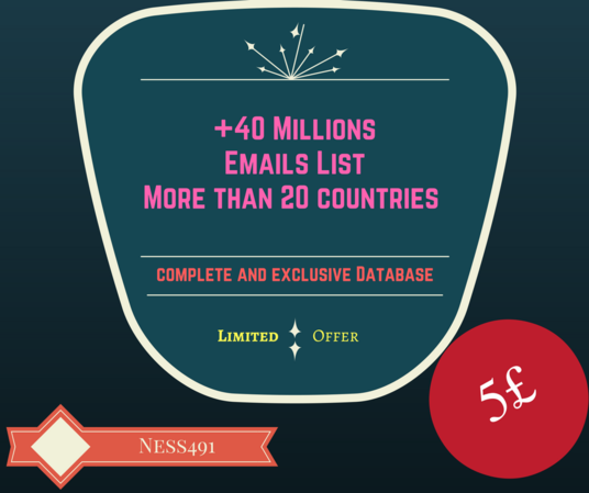 I will  provide 40 Millions Emails List  of 20 countries