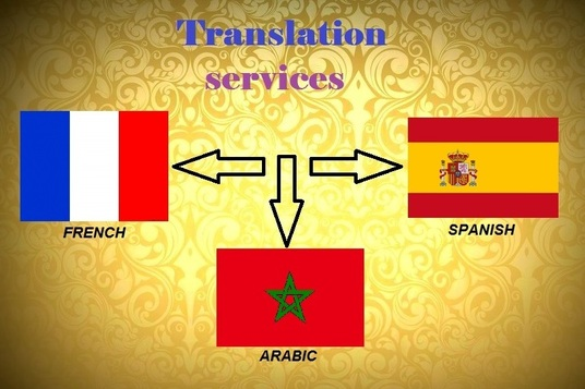 I will Translate languages arabic french and spanish