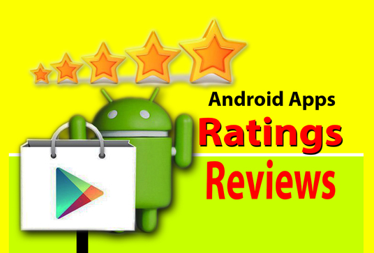 I will post 5 hq reviews OR 15 ratings for your android apps
