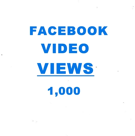 I will add 1,000 facebook video views