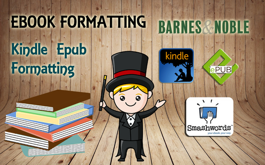 I will format your manuscript, word document for kindle, pdf and epub