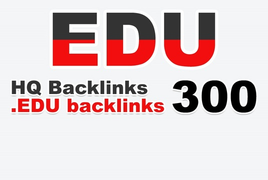 I will create 300 EDU high quality backlinks