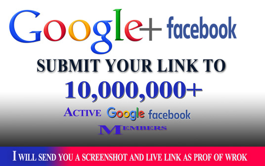 I will promote your link to 10,000,000  facebook+google plus members