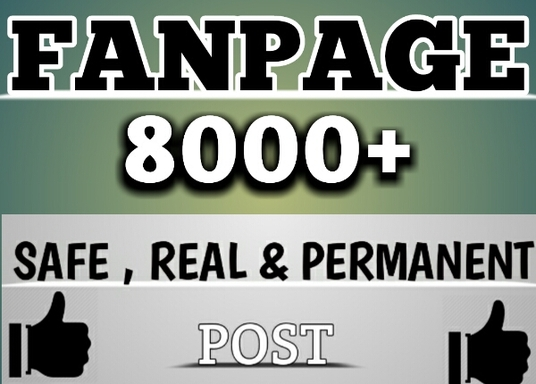 I will give you 8000 facebook fan page post likes