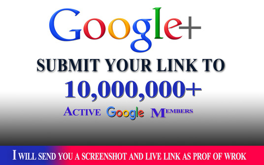 promote your link to 10,000,000  facebook+google plus members