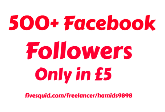 I will add Real 500+ Facebook Followers
