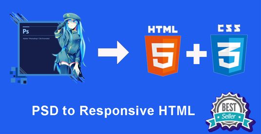 I will convert PSD to  HTML5