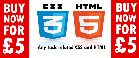 I will do any task related to CSS and HTML5 or solve  issues