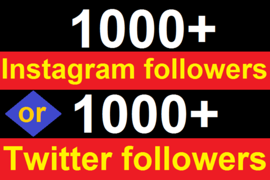 I will  add 1000 real twitter or IG followers in 24hrs