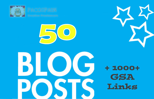 I will 50 Blog Posts, and 1000+ GSA Links 3 tiers