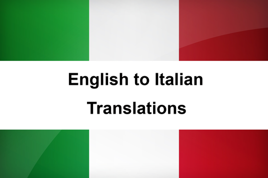 English To Italian Translation: Translate 500 Words From English To Italian For £10