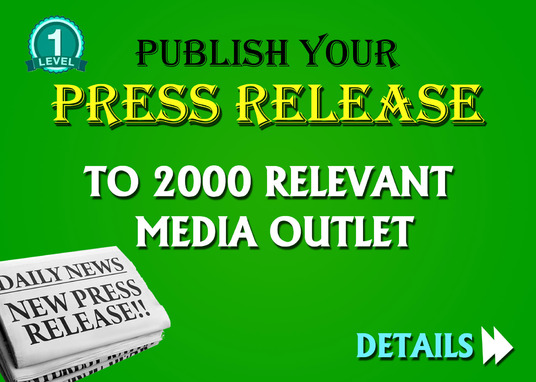 I will Publish your Press Release to 2000 Relevant Media Outlets
