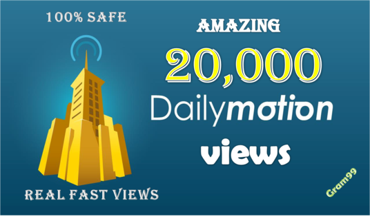 I will Give You 20,000 HQ Dailymotion Views On Any Video